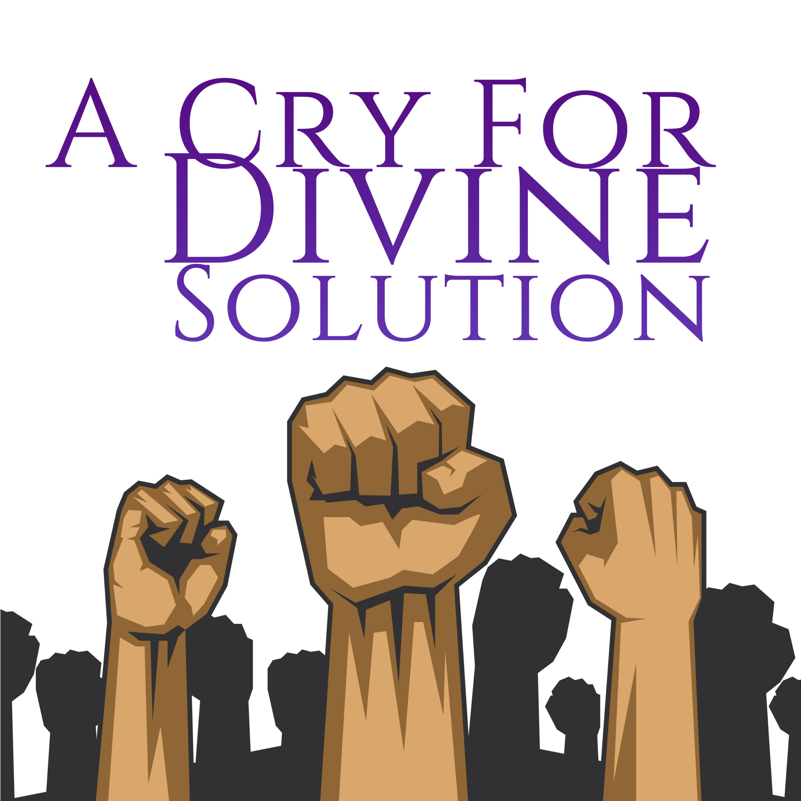 A Cry For A Divine Solution